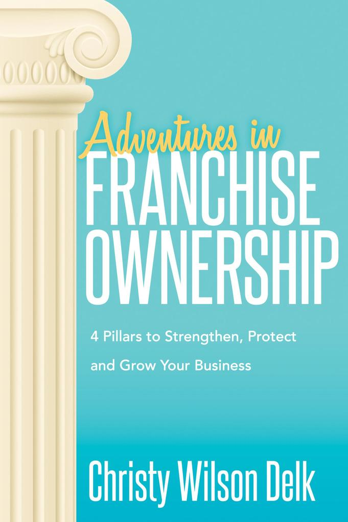 Adventures in Franchise Ownership als eBook Dow...