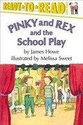 Ready to Read Pinky and Rex and the School Play