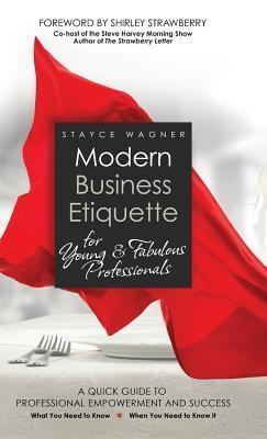 Modern Business Etiquette for Young & Fabulous ...
