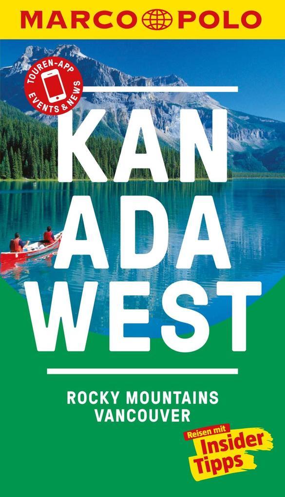 MARCO POLO Reiseführer Kanada West, Rocky Mount...