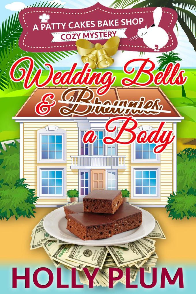 Wedding Bells and a Body (A Patty Cakes Bake Sh...