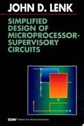 Simplified Design of Microprocessor-Supervisory Circuits