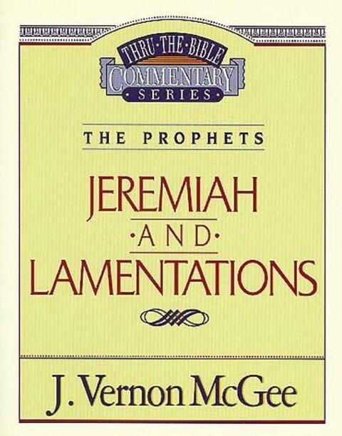 Thru the Bible Vol. 24: The Prophets (Jeremiah/Lamentations) als Taschenbuch