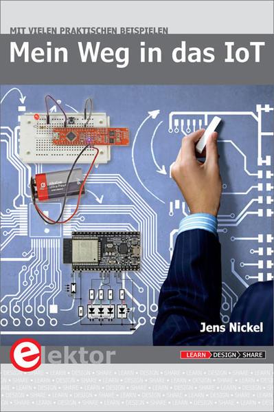 Mein Weg in das IoT als Buch von Jens Nickel