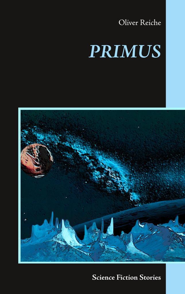 Primus als Buch von Oliver Reiche