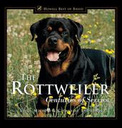 The Rottweiler: Centuries of Service