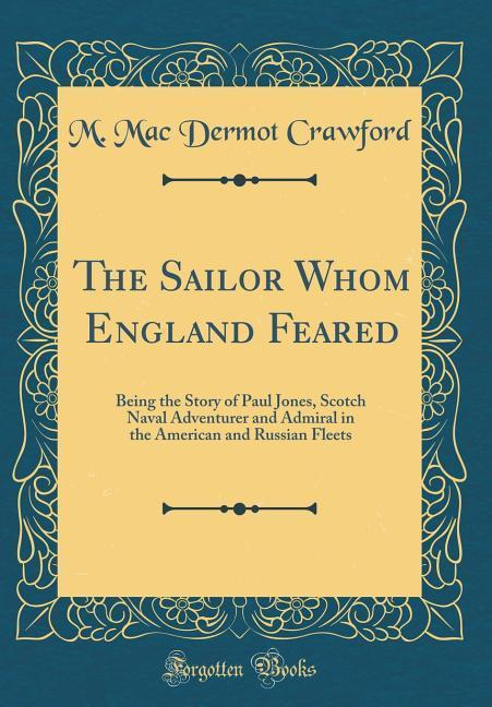 The Sailor Whom England Feared als Buch von M. ...