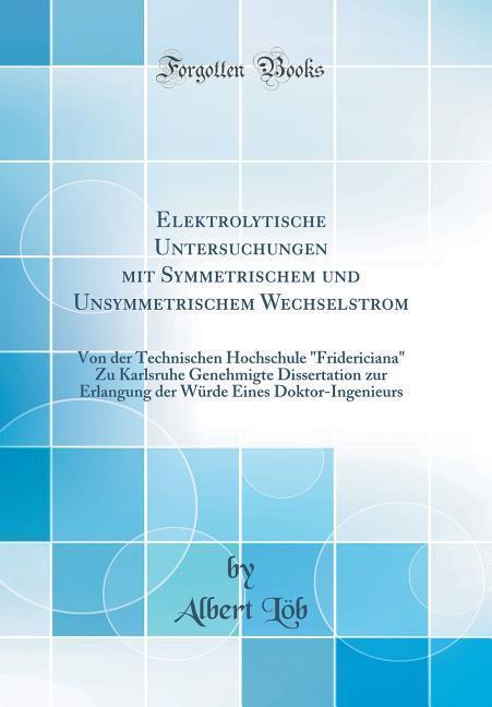 Elektrolytische Untersuchungen mit Symmetrische...