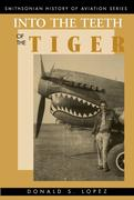 Into the Teeth of the Tiger: Into the Teeth of the Tiger