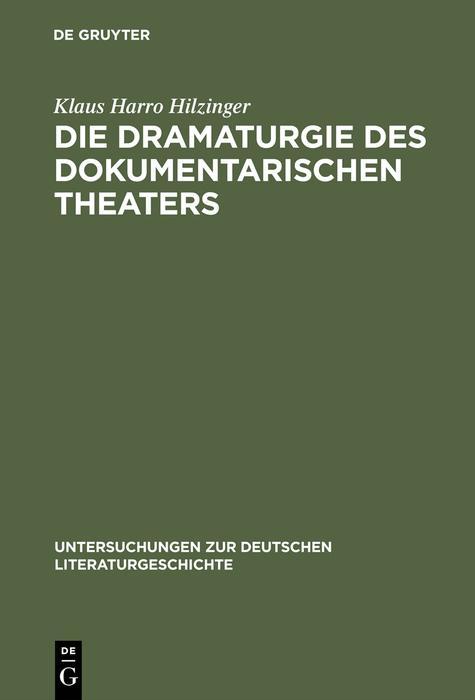 Die Dramaturgie des dokumentarischen Theaters a...