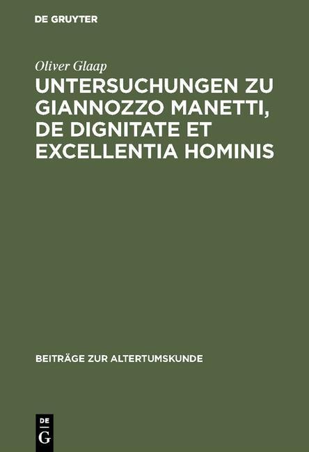 Untersuchungen zu Giannozzo Manetti, De dignita...