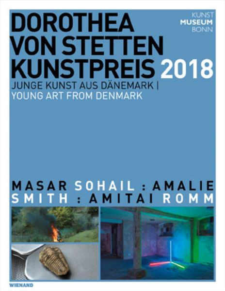 Dorothea von Stetten-Kunstpreis 2018. Junge Kunst aus Dänemark als Buch (kartoniert)
