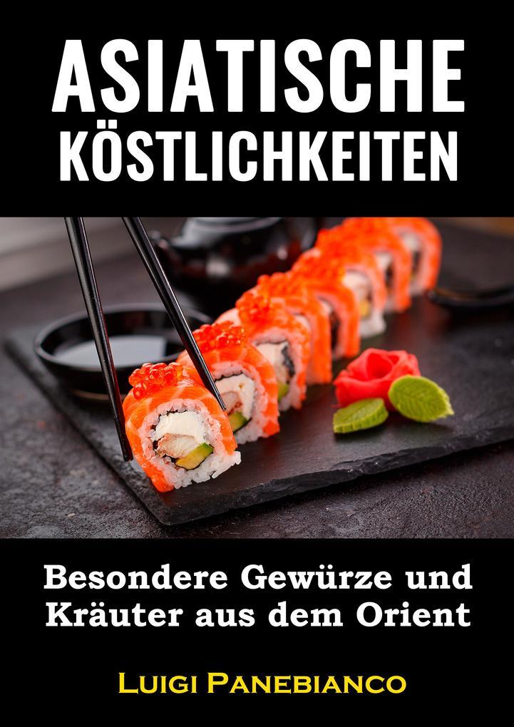 Asiatische Köstlichkeiten als eBook