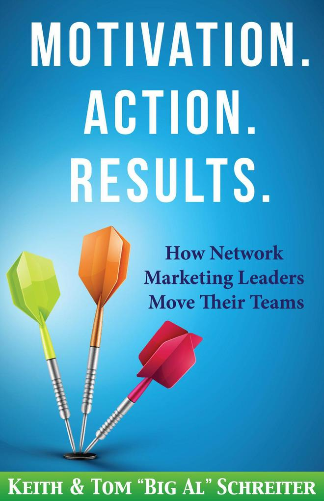 Motivation. Action. Results. : How Network Mark...
