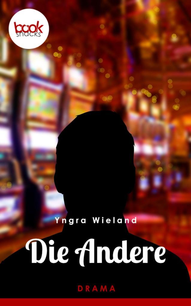 Die Andere (Kurzgeschichte, Drama) als eBook