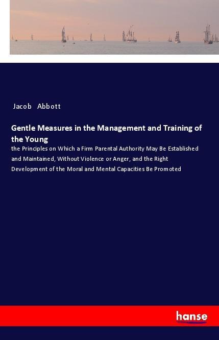 Gentle Measures in the Management and Training ...