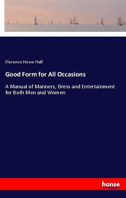 Good Form for All Occasions als Buch von Floren...