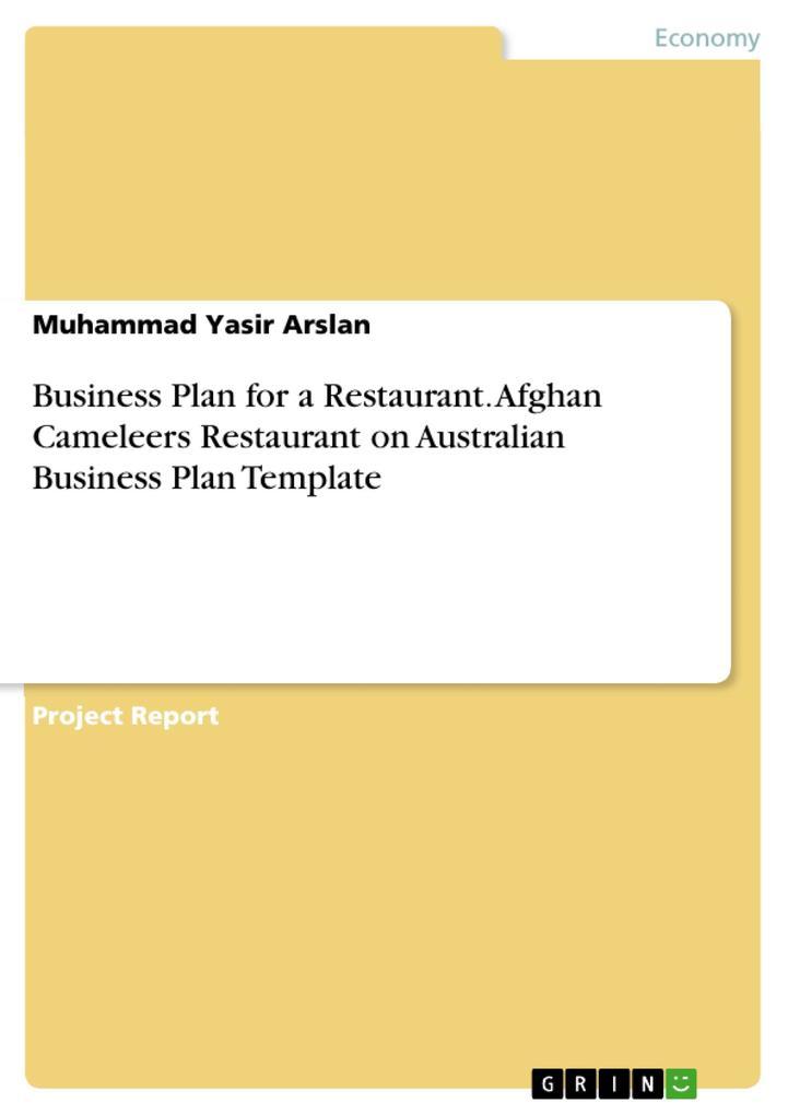 Business Plan for a Restaurant. Afghan Cameleer...