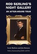 Rod Serling's Night Gallery: An After-Hours Tour