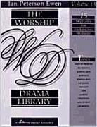 The Worship Drama Library, Volume 13: 15 Sketches for Enhancing Worship
