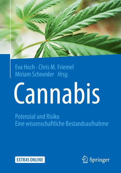 Cannabis: Potenzial und Risiko als Buch von
