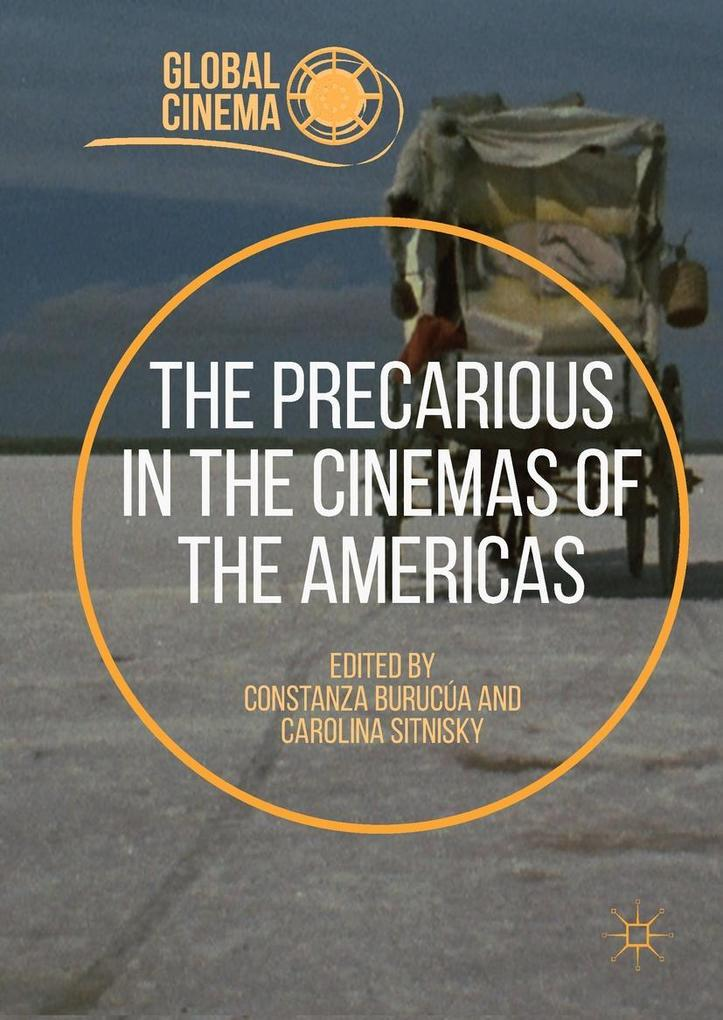The Precarious in the Cinemas of the Americas a...
