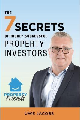 The 7 Secrets of Highly Successful Property Inv...
