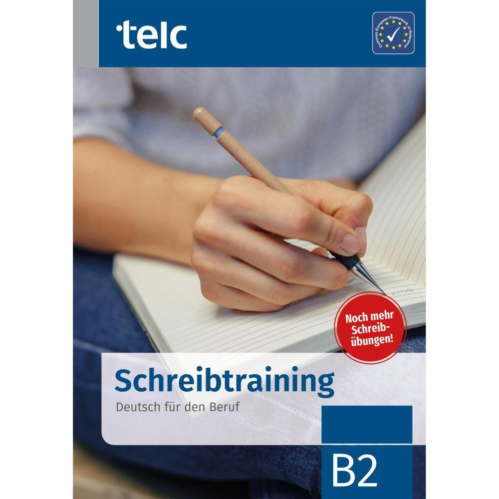 Schreibtraining. Deutsch für den Beruf B2 als Taschenbuch