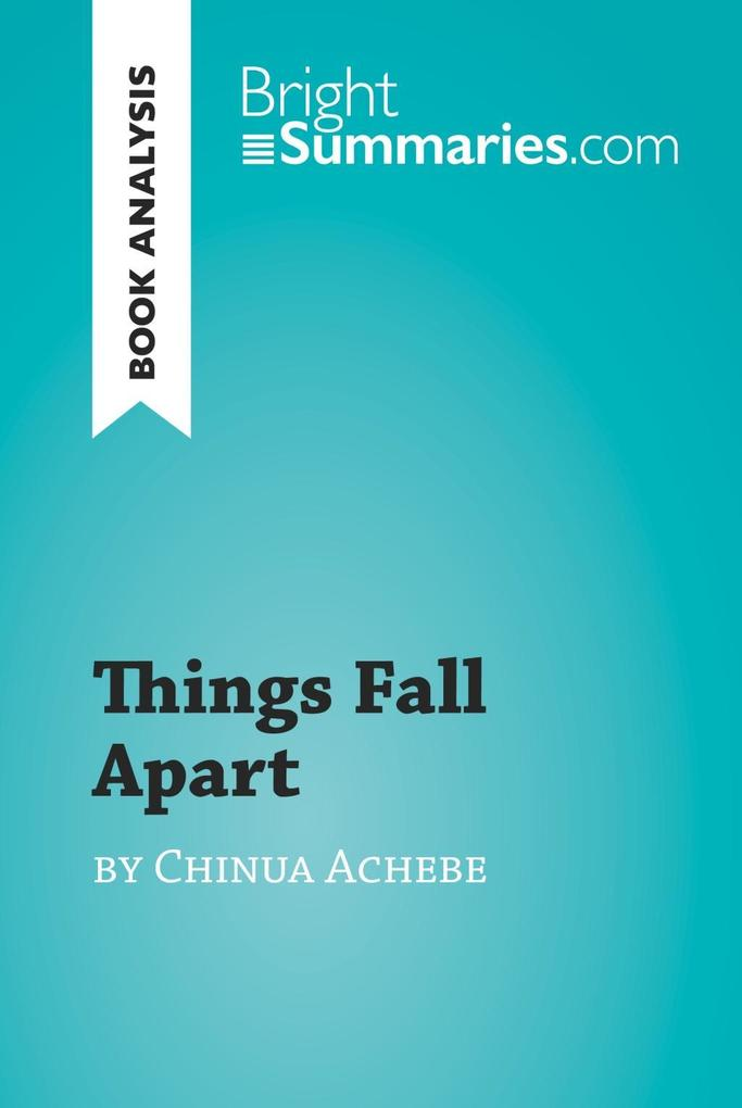 book analysis things fall apart Test your knowledge of things fall apart with our quizzes and study questions, or go further with essays on the context and background and links to the best resources around the web context full book quiz.
