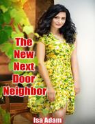 The New Next Door Neighbor