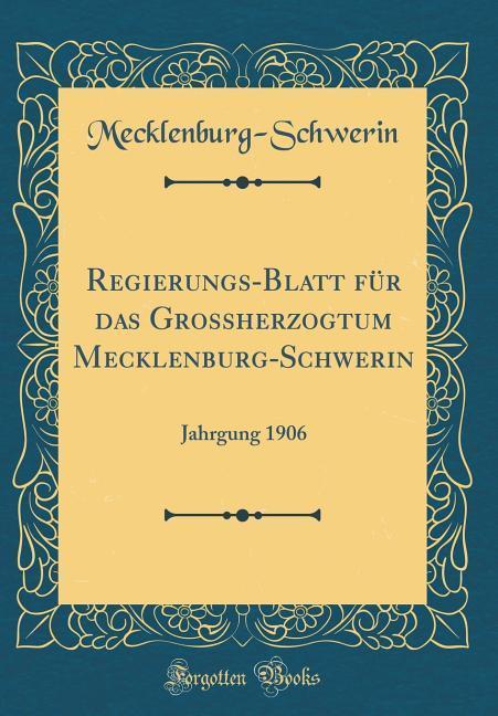 Regierungs-Blatt für das Grossherzogtum Mecklen...