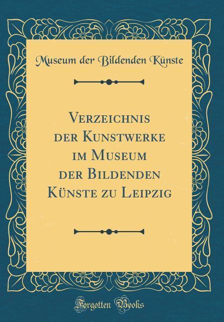 Verzeichnis der Kunstwerke im Museum der Bilden...