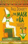 The Mask of Ra (Amerotke Mysteries, Book 1)