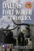The Dallas/Fort Worth Metroplex