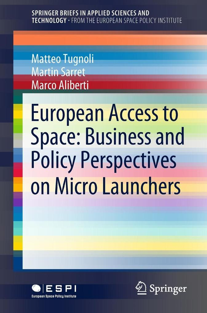 European Access to Space: Business and Policy P...