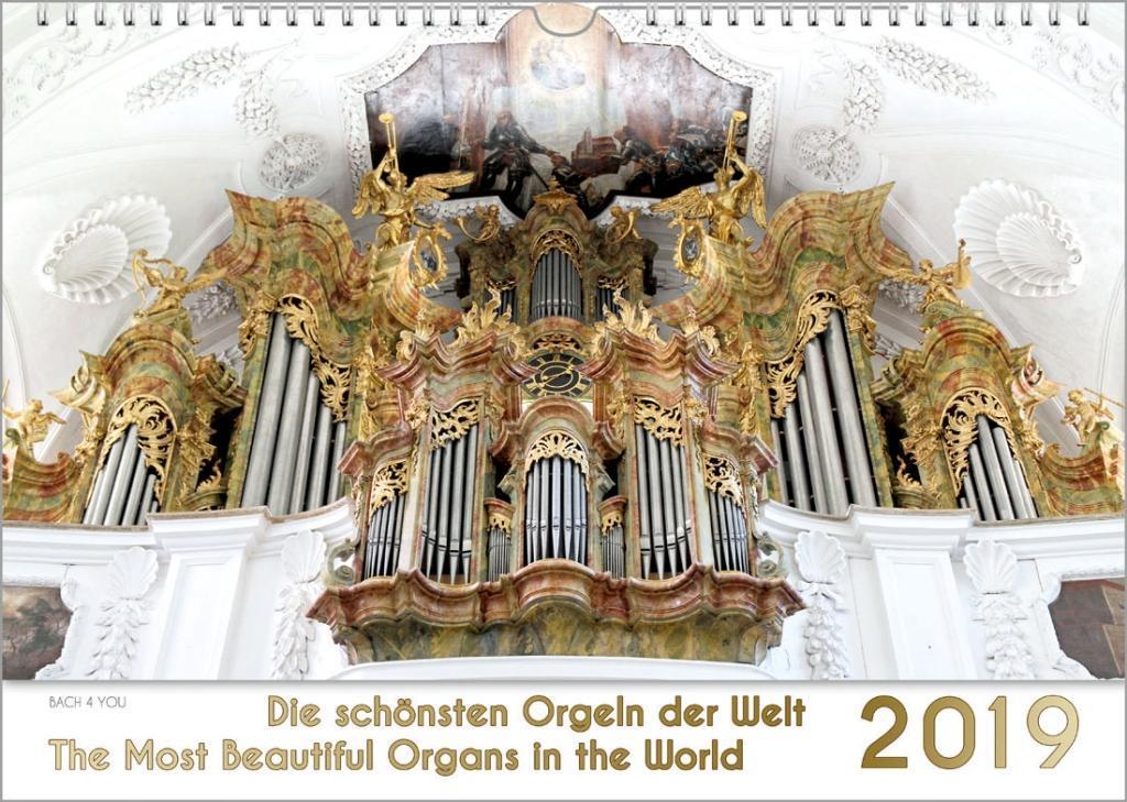 Musik-Kalender 2019. Die schönsten Orgeln der W...