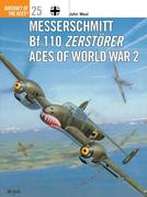 Messerschmitt Bf 110 Zerstorer Aces of World War 2