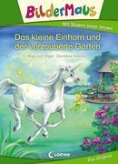 Bildermaus - Das kleine Einhorn und der verzauberte Garten