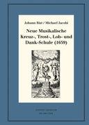 Neue Musikalische Kreuz-, Trost-, Lob- und Dankschule (1659)