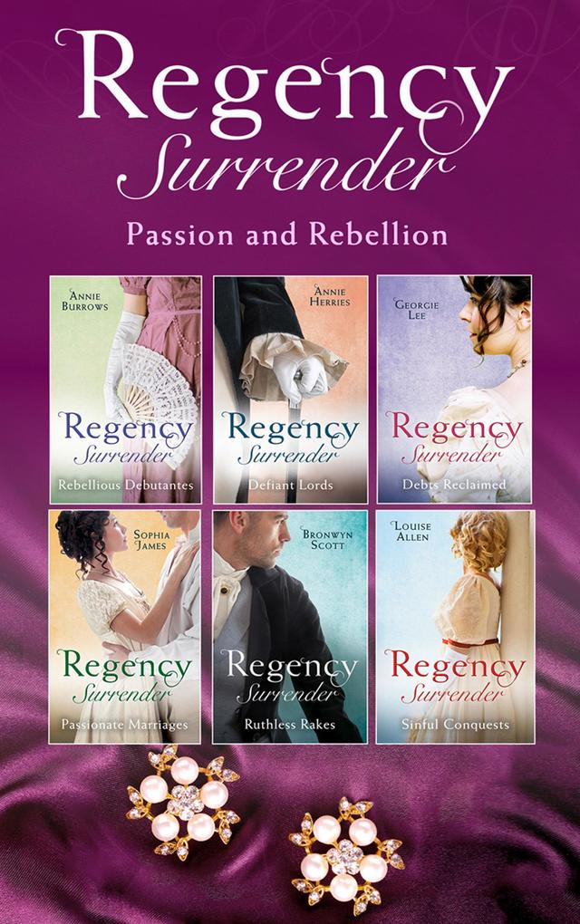 Regency Surrender: Passion And Rebellion (Mills...