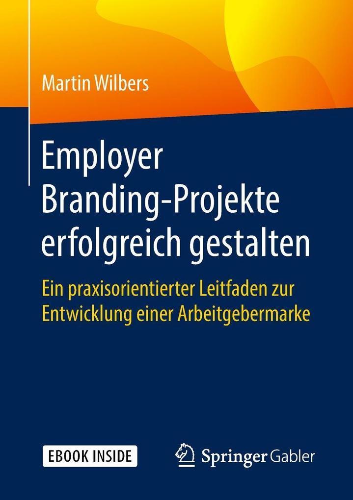 Employer Branding-Projekte erfolgreich gestalte...