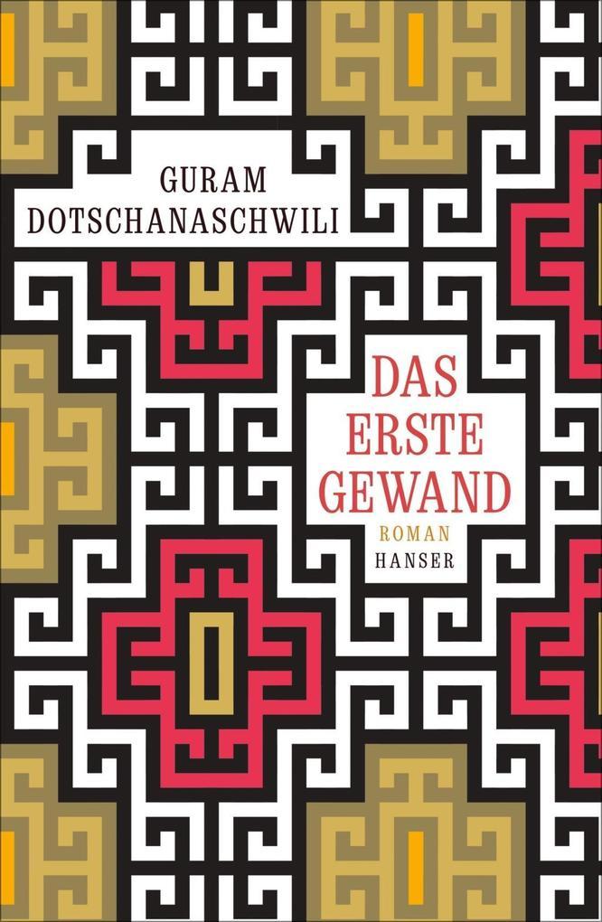 Das erste Gewand als eBook Download von Guram D...