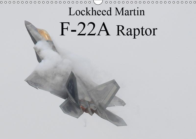 Lockheed Martin F-22A Raptor (Wall Calendar 201...