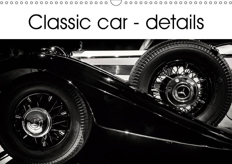 Classic car - details (Wall Calendar 2019 DIN A...