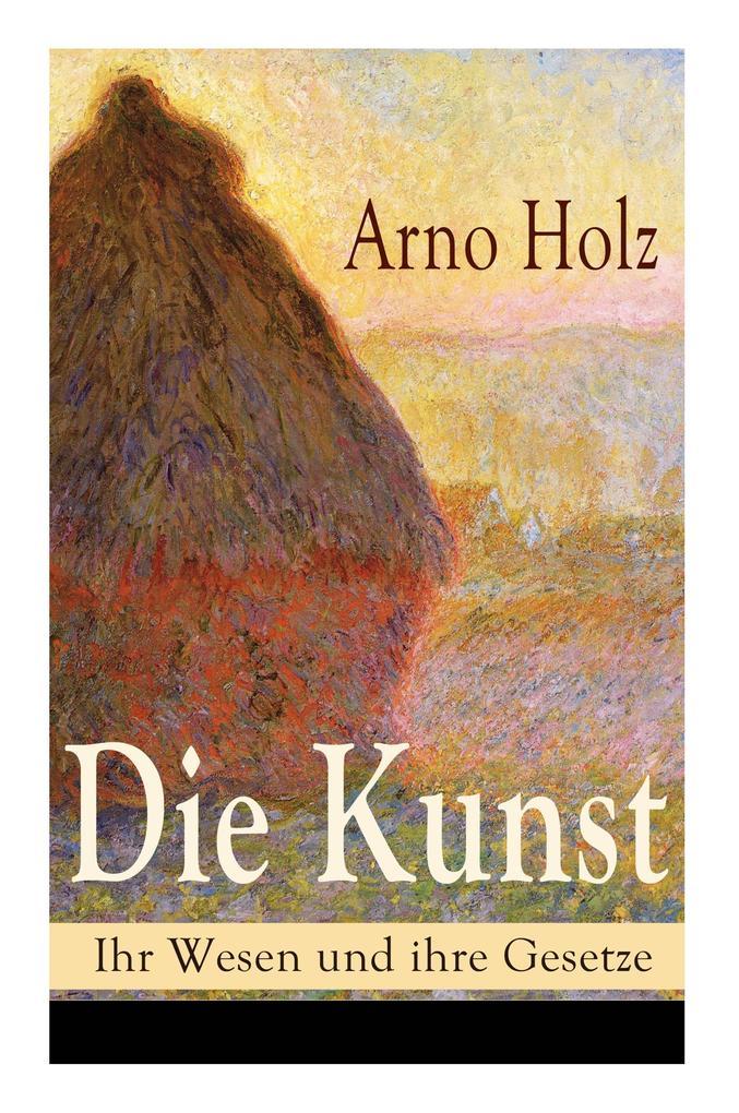 Die Kunst - Ihr Wesen und ihre Gesetze als Buch...