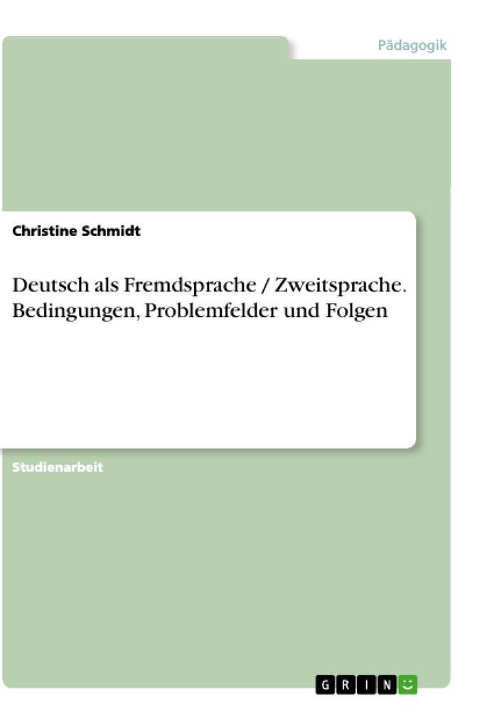 Deutsch als Fremdsprache / Zweitsprache. Beding...