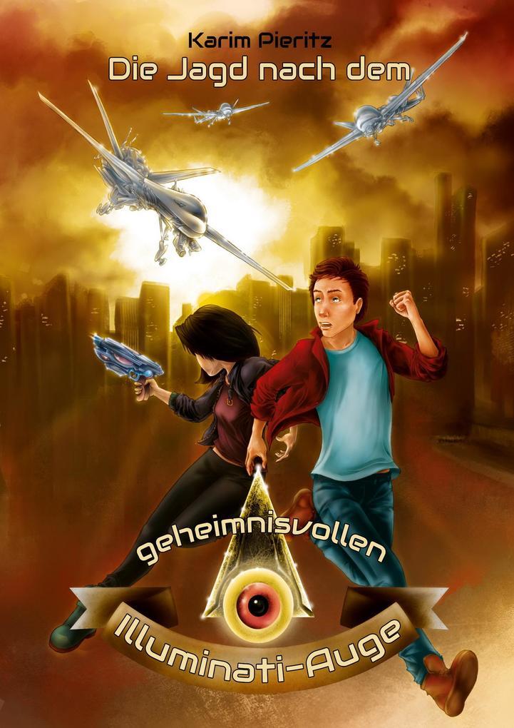 Die Jagd nach dem geheimnisvollen Illuminati-Auge als Buch
