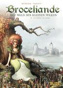 Broceliande - Der Wald des kleinen Volkes. Band 2