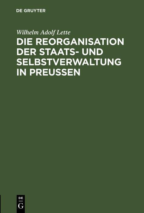 Die Reorganisation der Staats- und Selbstverwal...