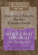 My People's Prayer Book Vol 4: Seder K'Riat Hatorah (Shabbat Torah Service)